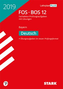 Abitur 2019 - FOS/BOS Bayern - Deutsch 12. Klasse