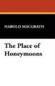 The Place of Honeymoons