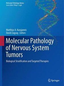 Molecular Pathology of Nervous System Tumors