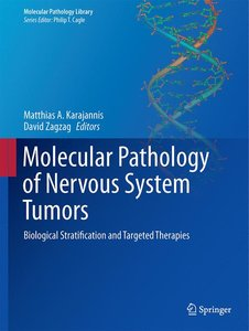 Molecular Pathology of Nervous System Tumors