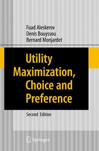 Utility Maximization, Choice and Preference