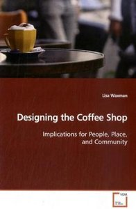 Designing the Coffee Shop