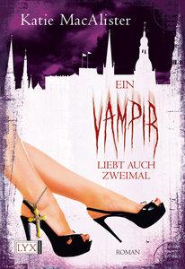Ein Vampir liebt auch zweimal