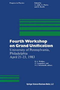 Fourth Workshop on Grand Unification