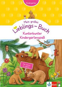 Klett Mein großes Lieblings-Buch Kunterbunter Kindergartenspaß