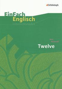 Twelve. EinFach Englisch Unterrichtsmodelle