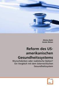Reform des US-amerikanischen Gesundheitssystems