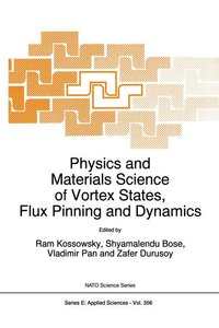 Physics and Materials Science of Vortex States, Flux Pinning and