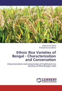 Ethnic Rice Varieties of Bengal - Characterization and Conservat