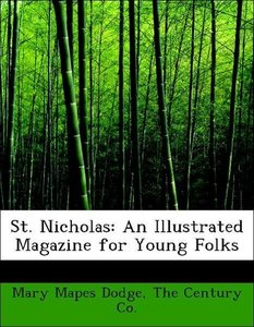 St. Nicholas: An Illustrated Magazine for Young Folks