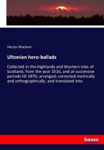 Ultonian Hero-Ballads