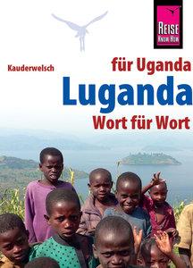 Reise Know-How Sprachführer Luganda - Wort für Wort Für Uganda