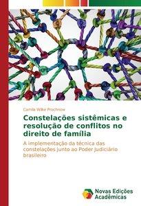 Constelações sistêmicas e resolução de conflitos no direito de f