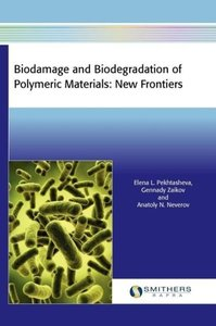 Biodamage and Biodegradation of Polymeric Materials