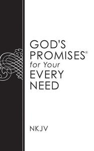 God\'s Promises for Your Every Need