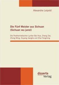 Die Fünf Meister aus Sichuan (Sichuan wu junzi): Die Posthermeti