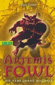 Artemis Fowl 05: Die verlorene Kolonie