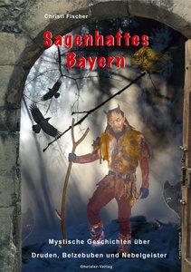 Sagenhaftes Bayern