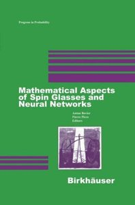 Mathematical Aspects of Spin Glasses and Neural Networks