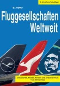 Fluggesellschaften Weltweit 9. Auflage