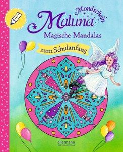 Maluna Mondschein - Magische Mandalas zum Schulanfang