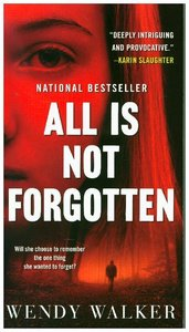 All Is Not Forgotten