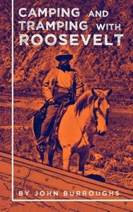 Camping & Tramping with Roosevelt