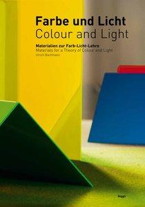Farbe und Licht/Colour and Light. Materialien zur Farb-Licht-Leh