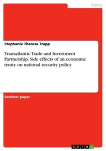 Transatlantic Trade and Investment Partnership. Side effects of
