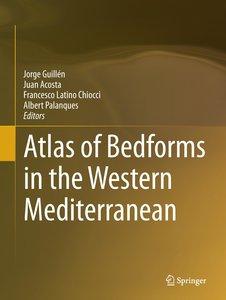 Atlas of Bedforms in the Western Mediterranean