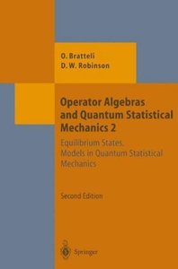 Operator Algebras and Quantum Statistical Mechanics 2