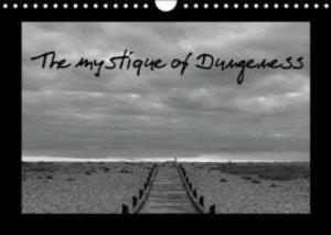 The mystique of Dungeness (Wall Calendar 2015 DIN A4 Landscape)