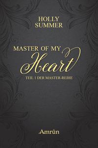 Master of my Heart (Master-Reihe)