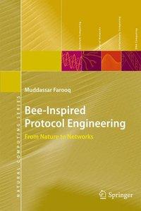 Bee-Inspired Protocol Engineering