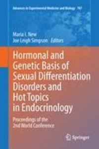 Hormonal and Genetic Basis of Sexual Differentiation Disorders a