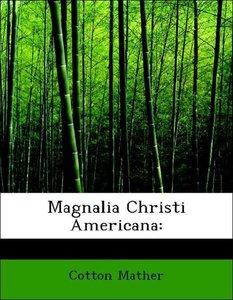 Magnalia Christi Americana: