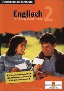 Englisch für Fortgeschrittene 2. 3 Cassetten, 3 CDs