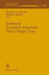 Nonlinear Evolution Equations That Change Type
