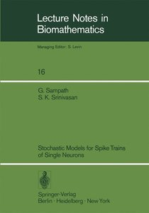 Stochastic Models for Spike Trains of Single Neurons