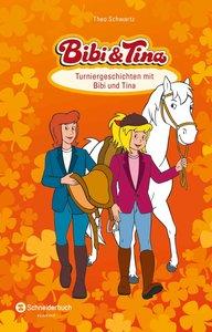 Bibi & Tina - Turniergeschichten mit Bibi und Tina