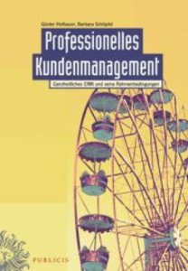 Professionelles Kundenmanagement