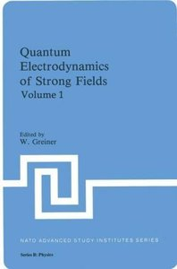 Quantum Electrodynamics of Strong Fields