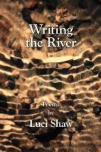 Writing the River