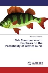 Fish Abundance with Emphasis on the Potentiality of Alestes nurs