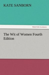 The Wit of Women Fourth Edition
