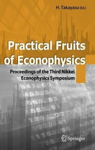 Practical Fruits of Econophysics