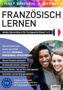 Französisch lernen für Fortgeschrittene 1+2 (ORIGINAL BIRKENBIHL