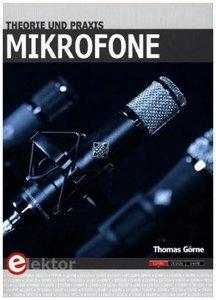 Mikrofone in Theorie und Praxis