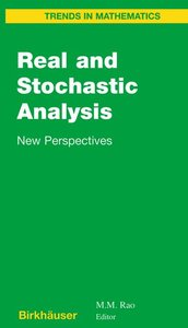 Real and Stochastic Analysis