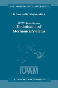 IUTAM Symposium on Optimization of Mechanical Systems